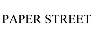 mark for PAPER STREET, trademark #85732331