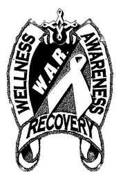 mark for WELLNESS AWARENESS RECOVERY W.A.R., trademark #85732337