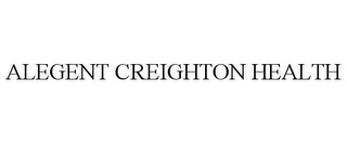 mark for ALEGENT CREIGHTON HEALTH, trademark #85732492