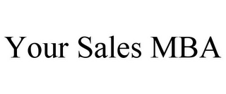 mark for YOUR SALES MBA, trademark #85733331