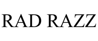 mark for RAD RAZZ, trademark #85734292