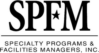 mark for SPFM SPECIALTY PROGRAMS & FACILITIES MANAGERS, INC., trademark #85734304