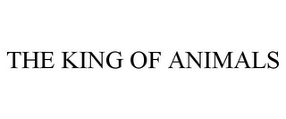 mark for THE KING OF ANIMALS, trademark #85734446