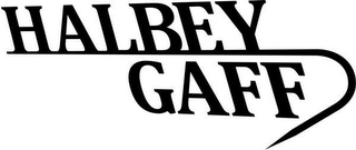 mark for HALBEY GAFF, trademark #85734591