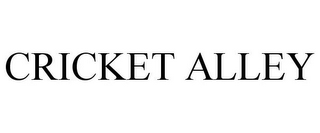mark for CRICKET ALLEY, trademark #85734948