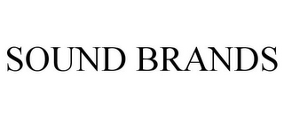 mark for SOUND BRANDS, trademark #85735026