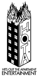 mark for H.O.T.A. HITS OUT THE APARTMENT ENTERTAINMENT, trademark #85735706