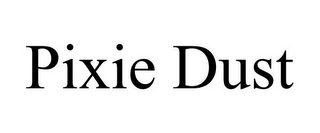 mark for PIXIE DUST, trademark #85736065