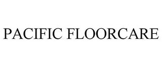 mark for PACIFIC FLOORCARE, trademark #85736214
