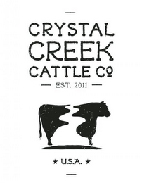 mark for CRYSTAL CREEK CATTLE CO EST. 2011 U.S.A., trademark #85736636