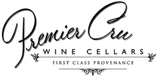 mark for PREMIER CRU WINE CELLARS FIRST CLASS PROVENANCE, trademark #85736968