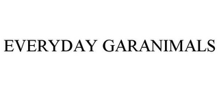mark for EVERYDAY GARANIMALS, trademark #85736972