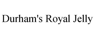 mark for DURHAM'S ROYAL JELLY, trademark #85737000