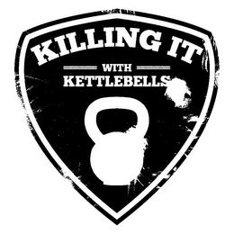 mark for KILLING IT WITH KETTLEBELLS, trademark #85737137