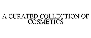 mark for A CURATED COLLECTION OF COSMETICS, trademark #85737162