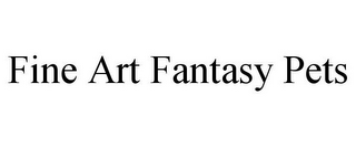 mark for FINE ART FANTASY PETS, trademark #85737530