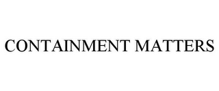 mark for CONTAINMENT MATTERS, trademark #85737579