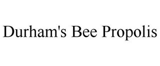 mark for DURHAM'S BEE PROPOLIS, trademark #85737752