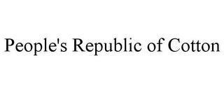 mark for PEOPLE'S REPUBLIC OF COTTON, trademark #85737830