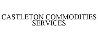 mark for CASTLETON COMMODITIES SERVICES, trademark #85737833