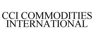 mark for CCI COMMODITIES INTERNATIONAL, trademark #85737860