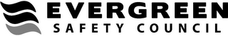 mark for EVERGREEN SAFETY COUNCIL, trademark #85737948