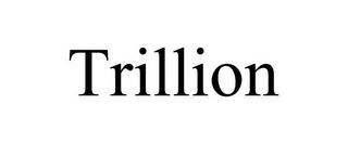 mark for TRILLION, trademark #85738328