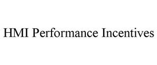 mark for HMI PERFORMANCE INCENTIVES, trademark #85738739