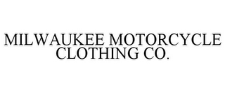 mark for MILWAUKEE MOTORCYCLE CLOTHING CO., trademark #85738930