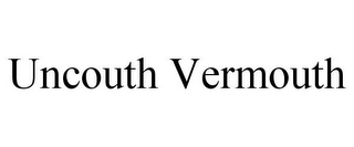 mark for UNCOUTH VERMOUTH, trademark #85739081