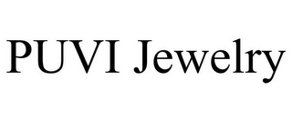 mark for PUVI JEWELRY, trademark #85739246