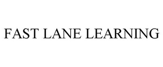 mark for FAST LANE LEARNING, trademark #85739342