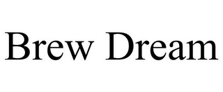 mark for BREW DREAM, trademark #85739460