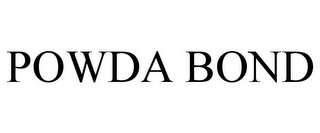 mark for POWDA BOND, trademark #85739630