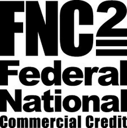 mark for FNC2 = FEDERAL NATIONAL COMMERCIAL CREDIT, trademark #85739694