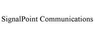 mark for SIGNALPOINT COMMUNICATIONS, trademark #85739846