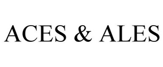 mark for ACES & ALES, trademark #85739973
