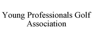 mark for YOUNG PROFESSIONALS GOLF ASSOCIATION, trademark #85740005