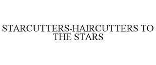 mark for STARCUTTERS-HAIRCUTTERS TO THE STARS, trademark #85740014