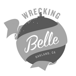 mark for WRECKING BELLE OAKLAND, CA, trademark #85740694
