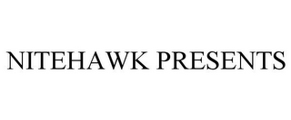 mark for NITEHAWK PRESENTS, trademark #85741039