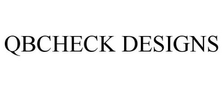 mark for QBCHECK DESIGNS, trademark #85741222