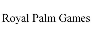 mark for ROYAL PALM GAMES, trademark #85741553