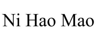 mark for NI HAO MAO, trademark #85741719