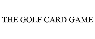 mark for THE GOLF CARD GAME, trademark #85741913