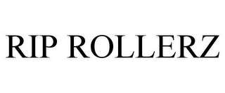 mark for RIP ROLLERZ, trademark #85741921