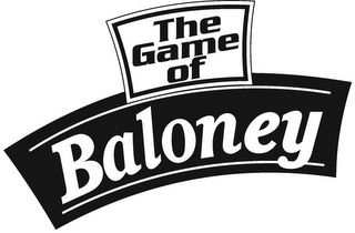 mark for THE GAME OF BALONEY, trademark #85741967