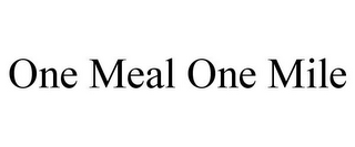 mark for ONE MEAL ONE MILE, trademark #85742014