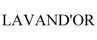 mark for LAVAND'OR, trademark #85742315