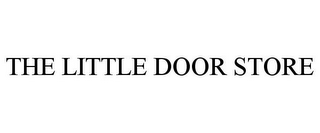 mark for THE LITTLE DOOR STORE, trademark #85742991